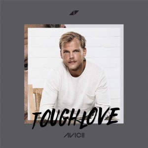 Avicii – Tough Love Download Mp3